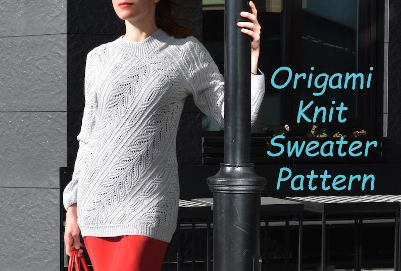 Origami knit sweater PATTERN sizes S-3XL knitting TUTORIAL image 0