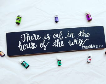 There Is Oil In The House Of The Wise Proverbs 2120 Etsy