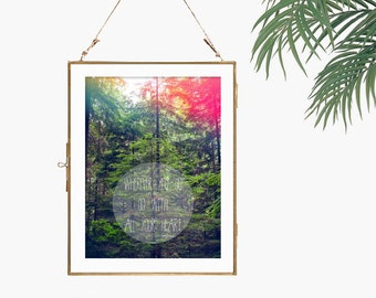 Go with your heart print forest poster nature photograph white green pink yellow inspiration quote typography wall art home office decor