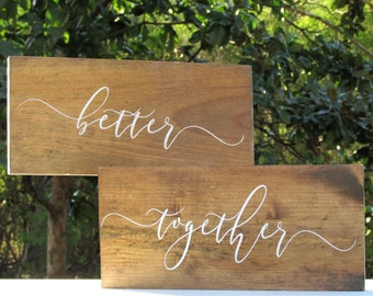 Better Together Wedding Signs, Better Together Chair Signs, Painted Natural Wood, Bride & Groom Sign, Mr Mrs Sign, Sweetheart Table, Rustic,