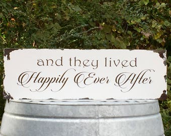and they lived Happily Ever After Rustic Farmhouse Distressed Painted Solid Wood Shabby Chic Wedding Sign Vow Renewal Vintage Aged Antique