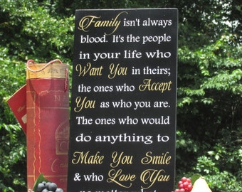 Blended Family isn't always blood Sign Inspirational Wedding, Reception, Home Decor Painted with Black, White & Gold Accents Size Choices