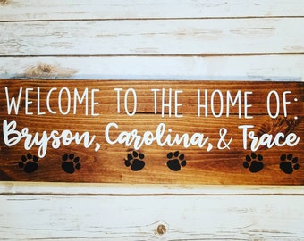 Welcome to Our Home Custom Dog Sign