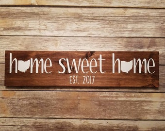 Home Sweet Home Ohio Wood Sign With Custom Year and/or Name