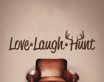 Love Laugh Hunt Wall Decal, Deer Antlers, Tracks, Wall Decor, Vinyl Wall Decor, Bedroom Decor, Home Decor, Outdoors, Hunting