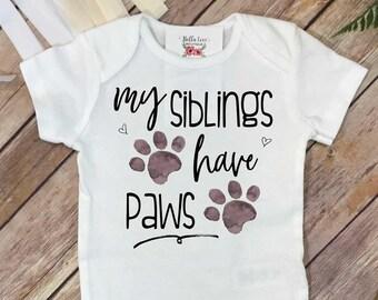 My Siblings Have Paws, Pregnancy Announcement, Dog Shirt, Pregnancy Reveal, Baby Reveal, Baby Announcement, Fur Baby Bodysuit, Cat Shirt,