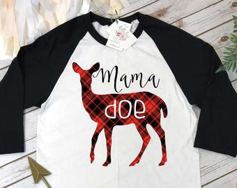 Mama Deer Shirt, Mommy and Me shirts, Mommy and Me Outfits, Buffalo Plaid Shirt, MAMA DOE, Family Outfits,Baby Shower Gift for Mom, Raglan