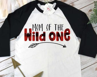 908578ecc Lumberjack Party, Mom of the Wild One, Mommy and Me Shirts, Wild One Party,  Buffalo Plaid Party, Lumberjack Birthday, Wild One Birthday, Mom