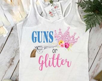Gender Reveal, GUNS OR GLITTER, Gender Reveal Party, Pregnancy Reveal, Gender Announcement, Gender Party, Gender Reveal Shirt, Baby Shower