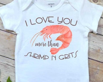 Baby Gift, Shrimp n Grits shirt, Baby Shower Gift, Southern Baby,Cajun Baby gift, Niece Gift, Cute Baby Gift, Crawfish shirt,Lil shrim