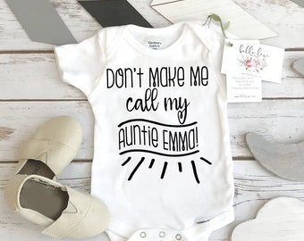 6eceb33bb Aunt Onesie®, Don't Make Me Call My Auntie, Aunt Baby Gift, Funny Baby  shirt, Auntie shirt, Nephew Gift, Niece Gift, Cool Aunt, Personalized