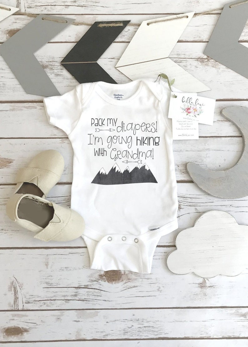 Hiking Onesie® Pack My Diapers I'm going Hiking Baby image 0