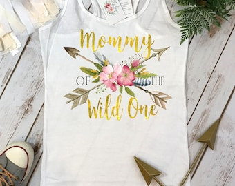 Mommy of the Wild One, Wild One Party, Mommy and Me shirts, Mommy and Me Outfits, Wild One Birthday, Wild One theme, First Birthday, Mommy