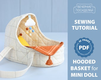 PDF Hooded Basket with Baby Mobile and Bedding for Mini Doll Sewing Pattern — DIY Bed for Doll, Carry Cot, Doll Carrier, Play Set