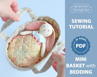 PDF Basket with Bedding (Quilt, Pillow, Mattress) for Mini Doll Sewing Pattern — DIY Bed for Doll, Sleeping Basket, Doll Carrier, Play Set