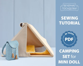 PDF Camping Set for Mini Doll (Camping Tent, Backpack, Sleeping Bag) Sewing Pattern — DIY Bed for Doll, Hiking Set for Doll, Play Set