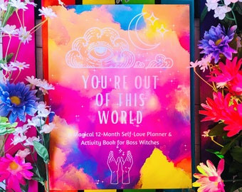 You're Out Of This World: Witchy Self-Love Workbook | Planners | Witchy Activity Book | 12-Month Calendar
