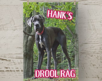 Customized PHOTO Great Dane Drool Rag, Dog Drool Rag, Dog Lover Gift Idea, Slobber Towel, Crazy Dog Lady Gift, Drool Towel, Gifts under 20