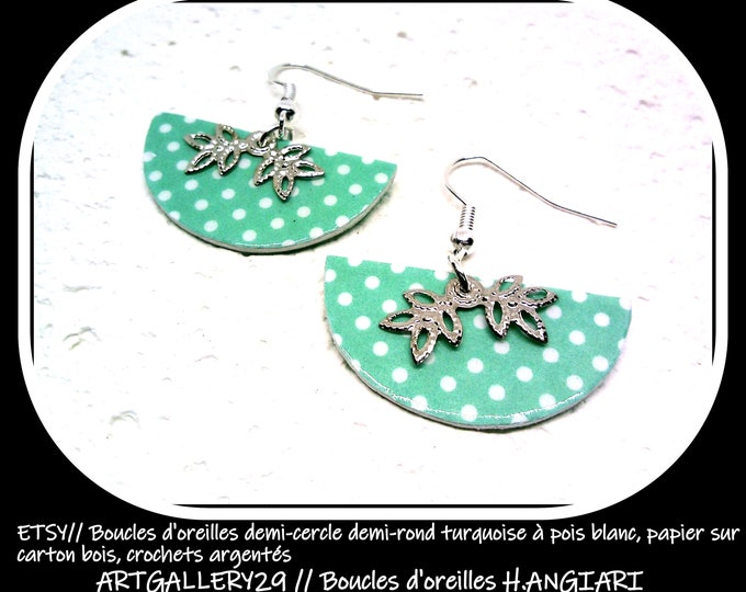 Turquoise half-round semi-round earrings with white dots, paper on wood cardboard, silver hooks
