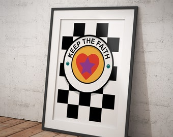 Keep The Faith - Northern Soul Music - signed art print