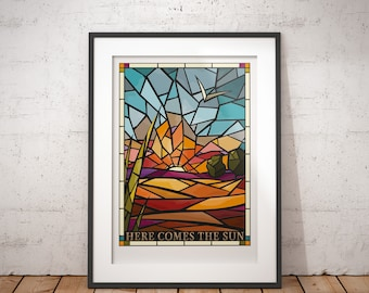 Stained Glass Print, Here Comes The Sun - signed poster print