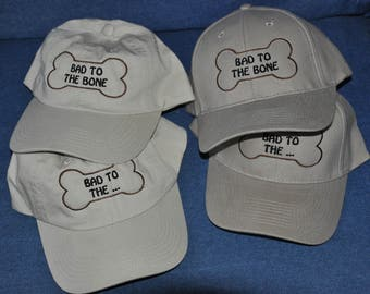 Bad to the Bone baseball hat, Baseball cap, Dog themed baseball hat