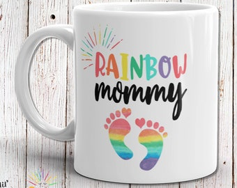 Rainbow Mommy Mug, Baby Shower Gift Idea, New Mom Gift, Baby Announcement, Rainbow Mom Gift, Rainbow Baby Gift Idea, Pregnancy Reveal Mug