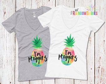 Pineapple Pregnancy Shirt, I'm Preggers Rainbow Pineapple Maternity Shirt, Rainbow Baby Pregnancy, IVF Baby, Pregnancy Reveal Shirt