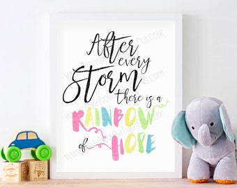 Rainbow Baby Nursery Wall Art, After Every Storm There Is A Rainbow Of Hope, Pastel Rainbow Watercolor Nursery Art Print, PRINTABLE, 8 x 10