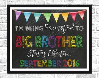 I'm Being Promoted To Big Brother Pregnancy Announcement Sign, PRINTABLE Rainbow Pregnancy Announcement, Pregnancy Reveal Chalkboard Sign