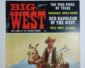 Big West The Pied Piper of Texas Comic/Magazine Oct. 1967, Big West Maveric River Baron, Big West Red Napoleon of the West, True Stories