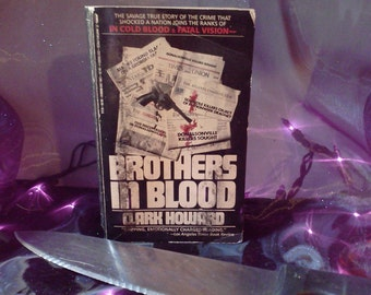 Brothers In Blood True Crime Horror Book Vintage Paperback Clark Howard Author Non Fiction Murder Historical Collectible Thriller Halloween