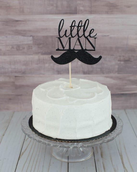 Little Man Mustache Cake Topper Baby Shower Etsy