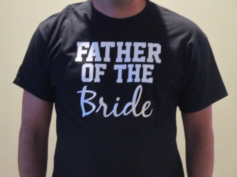 e78382c1 Father of the Bride bride's dad wedding party shirt Dad | Etsy