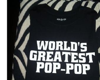 World's Greatest Pop-Pop shirt, Pop-Pop tshirt, Pop-Pop t-shirt, Pop-Pop t shirt, Pop Pop clothes, Pop Pop sayings, Pop Pop clothing