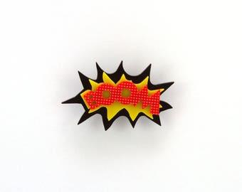 BOOM Pop Art Brooch