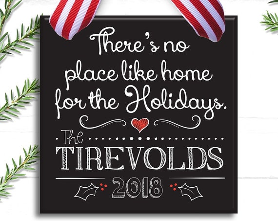 Personalized Family Christmas Ornament - Family Christmas Ornament - There's No Place Like Home For The Holidays - Christmas Personalized