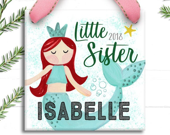 Little Sister Gift Christmas Ornament - Personalized Little Mermaid - First Christmas as Little Sister -  New Sibling Gift - Gift for Girl