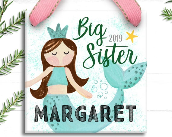 Big Sister Mermaid Christmas Ornament - Big Sister Ornament - Big Sister Gift - First Christmas as Big Sister -  New Sibling Gift - Mermaid