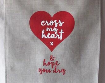 cross my heart linen tea towel