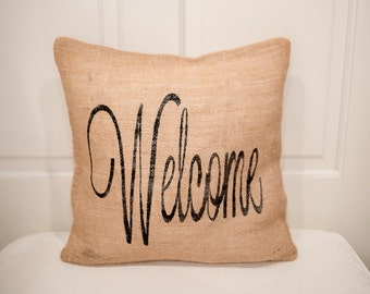 Custom Personalized Welcome Pillow Cover -- 100% Burlap Pillow-- Home Decor -- Wedding Gift -- Shabby Chic -- Personalized Pillow
