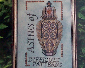 Ashes Of Difficult Patterns By Turquoise Graphics & Designs Counted Cross Stitch Pattern Packet 2016
