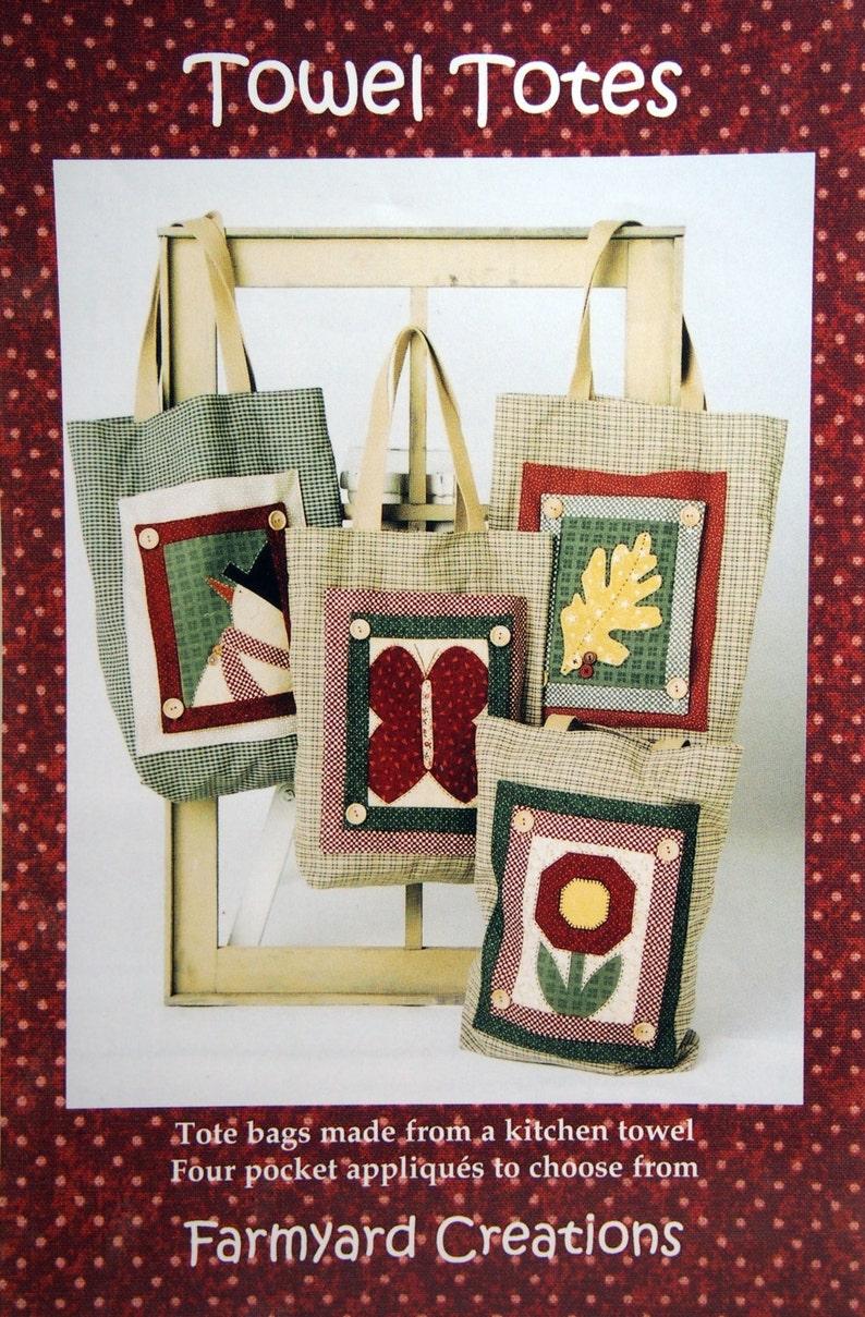 Towel Totes By Karla Eisenach And Farmyard Creations image 0