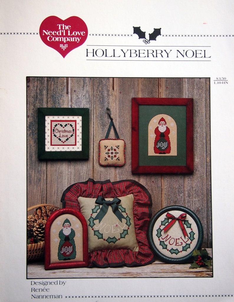 Hollyberry Noel By Renee Nanneman And The Need/'l Love Company Vintage Cross Stitch Pattern Leaflet 1986