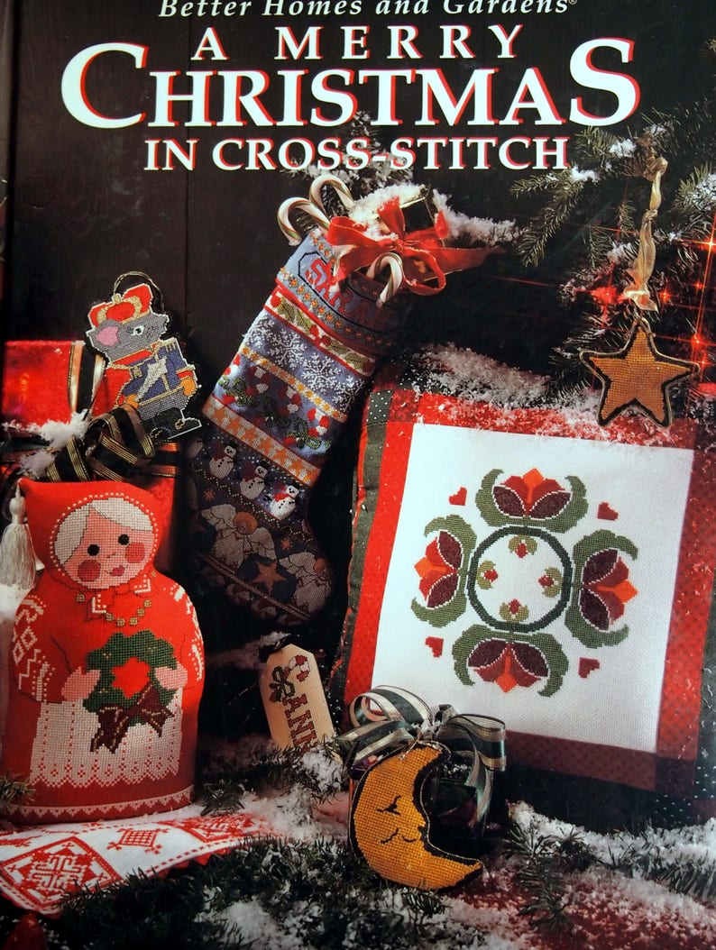 A Merry Christmas In Cross Stitch By Better Homes And Gardens Hardcover Cross Stitch Pattern Book 1994