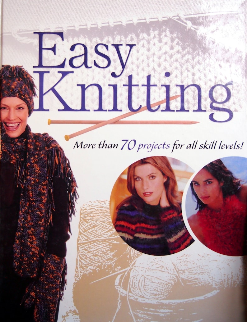 Easy Knitting More Than 70 Projects For All Skill Levels image 0