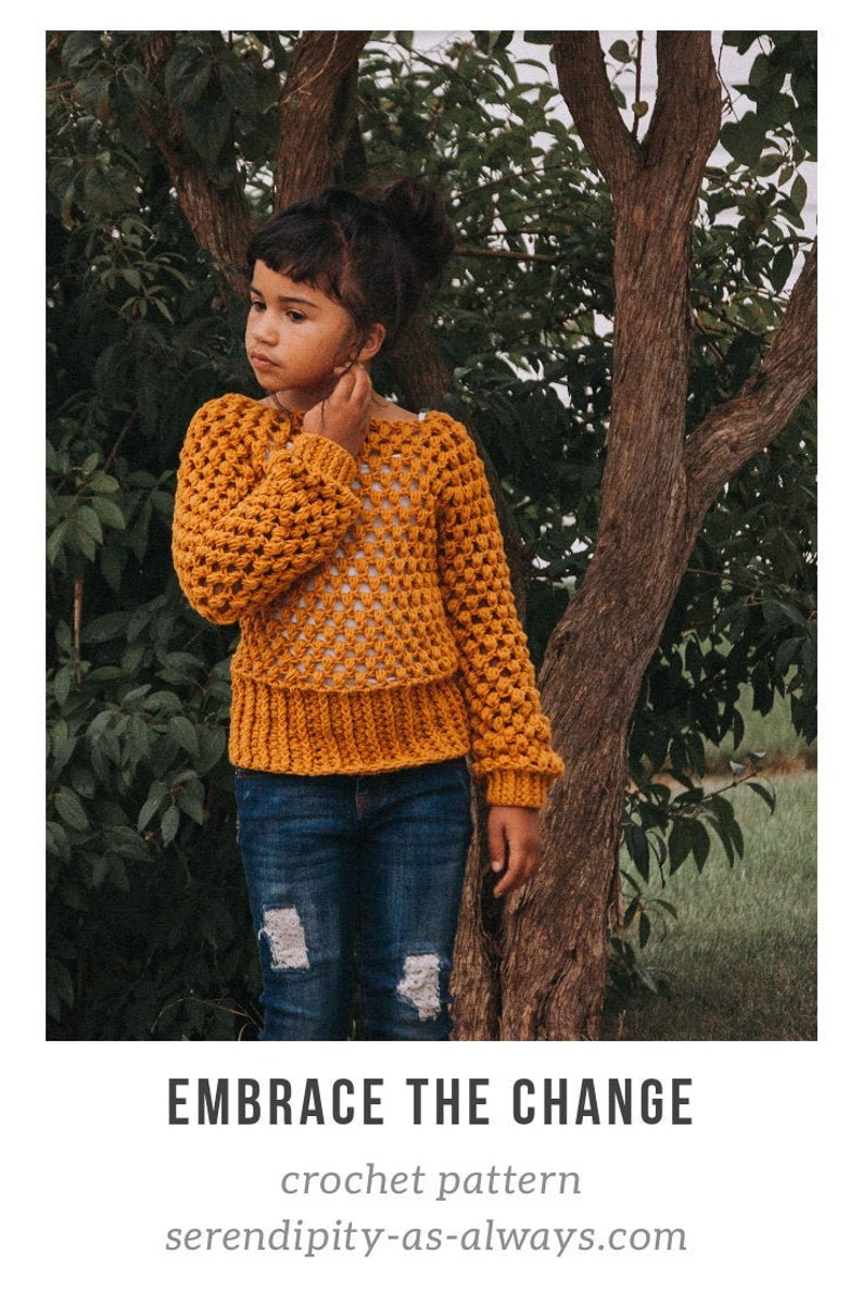 Embrace the Change Sweater Crochet Pattern for Girls  Sizes image 0