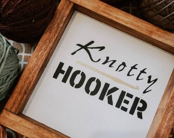 Featured listing image: Knotty Hooker Framed Wood Sign   Crochet Hook Sign   Gift for Hooker Crocheter   Crochet Home Decor