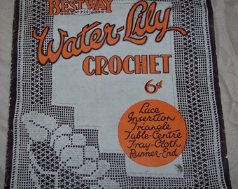 Bestway No. 224 Water Lily Crochet   c. 1925