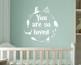 Harry Potter Nursery Decal - You Are So Loved - Harry Potter Quote - Nursery Wall Decal - Harry Potter Decor